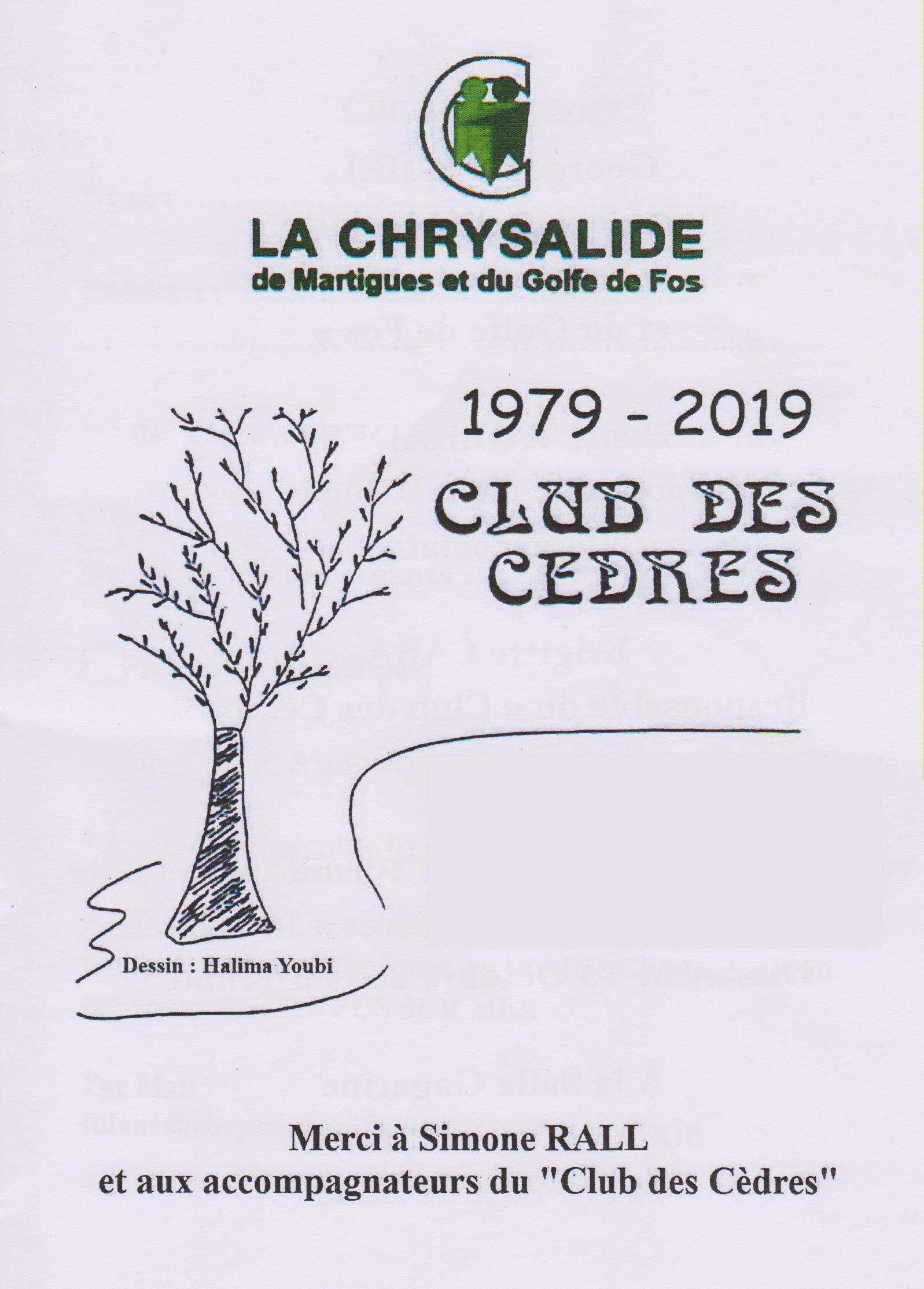 13 OCTOBRE 2019 : 40 ANS DU CLUB DES CEDRES